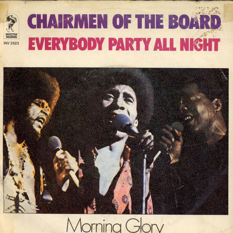 Chairmen Of The Board - Everybody Party All Night / Morning Glory (Instrumental)