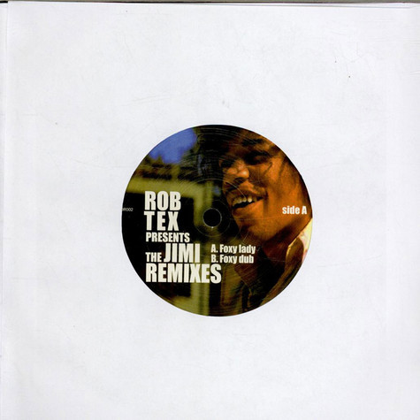 Rob Tex - The Jimi Remixes
