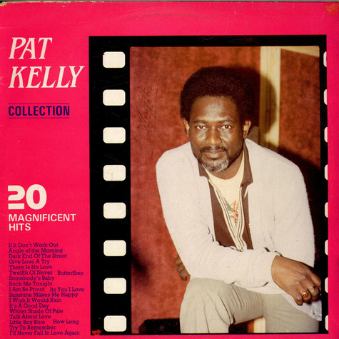 Pat Kelly - 20 Magnificent Hits