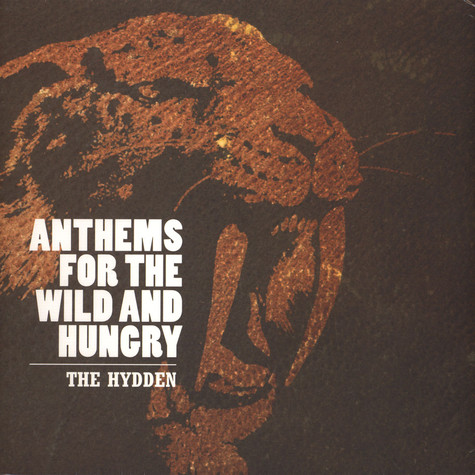 Hydden, The - Anthems For The Wild And Hungry