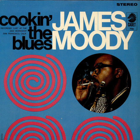 James Moody - Cookin' The Blues