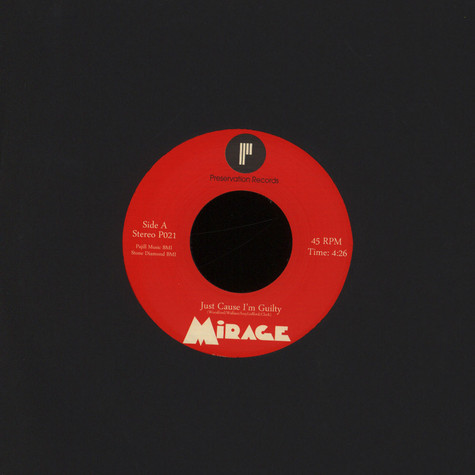 Mirage - Just Cause I'm Guilty / Can't Stop A Man In Love