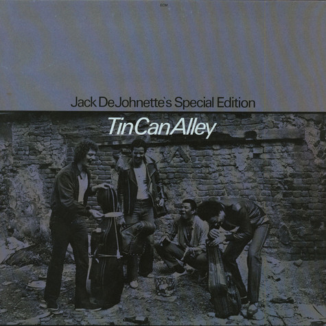 Jack DeJohnette's Special Edition - Tin Can Alley