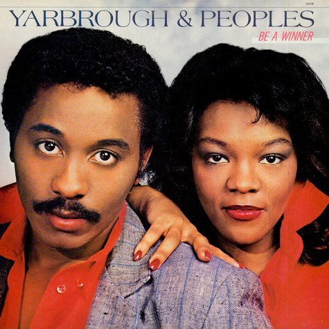 Yarbrough & Peoples - Be A Winner