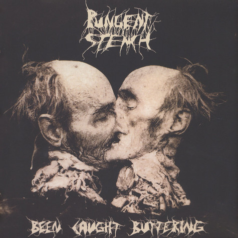 Pungent Stench - Been Caught Buttering Black Vinyl Edition