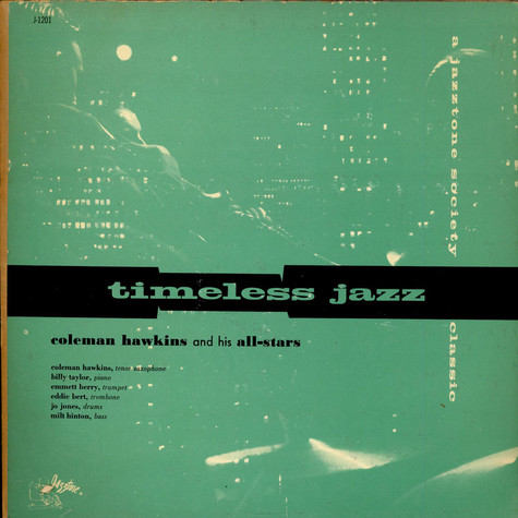 Coleman Hawkins All Star Band - Timeless Jazz