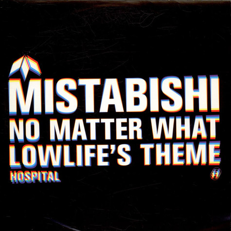 Mistabishi - No Matter What / Lowlife's Theme