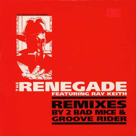 Renegade Featuring Ray Keith - Terrorist / Something I Feel (Remixes)