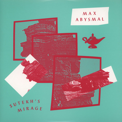 Max Abysmal - Sutekh's Mirage / Donna, Don't Stop