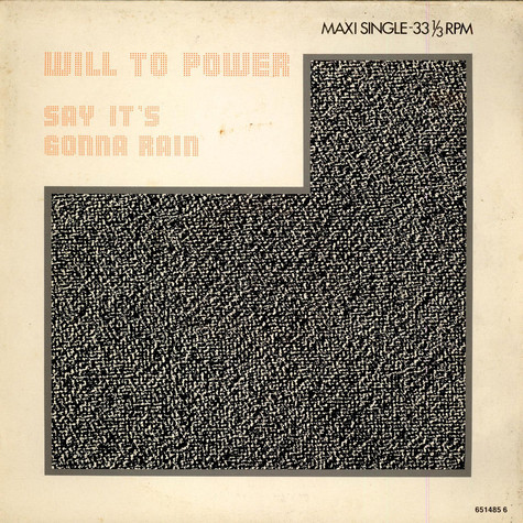 Will To Power - Say It's Gonna Rain (New Remixes)