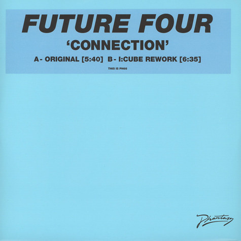Future Four - Connection Feat I-Cube Rework