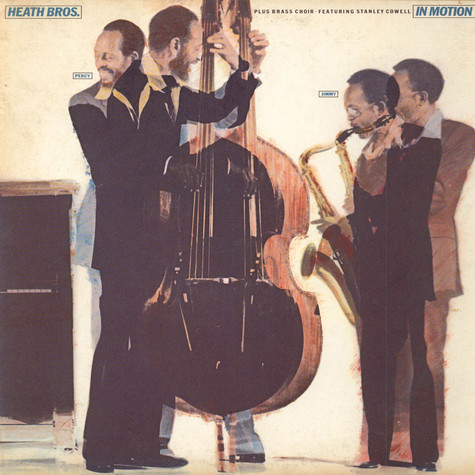 The Heath Brothers Plus Brass Choir Featuring Stanley Cowell - In Motion