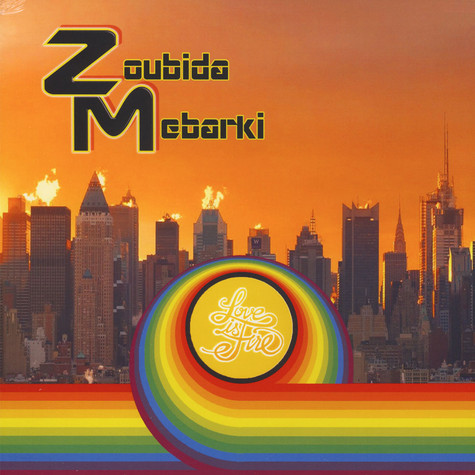 Zoubida Mebarki - Love is Fire