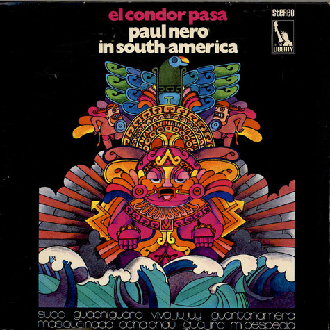 Paul Nero Sounds, The - El Condor Pasa - Paul Nero In South-America