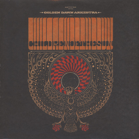 Golden Dawn Arkestra - Children Of The Sun