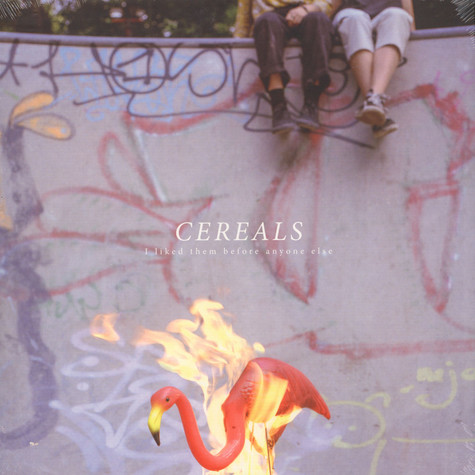 Cereals - I Liked Them Before Anyone Else EP
