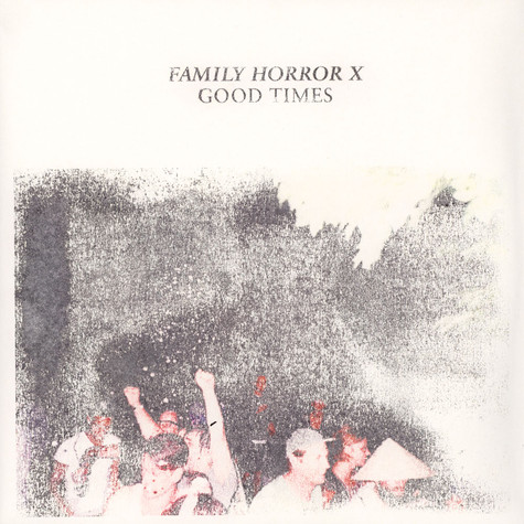 V.A. - Family Horror X Good Time