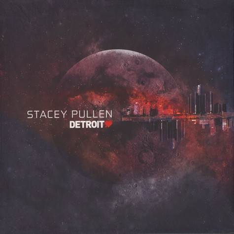 Stacey Pullen - Detroit Love Volume 1