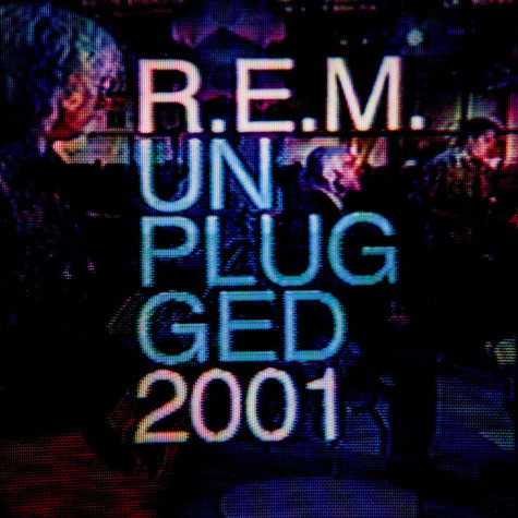 R.E.M. - Unplugged 2001