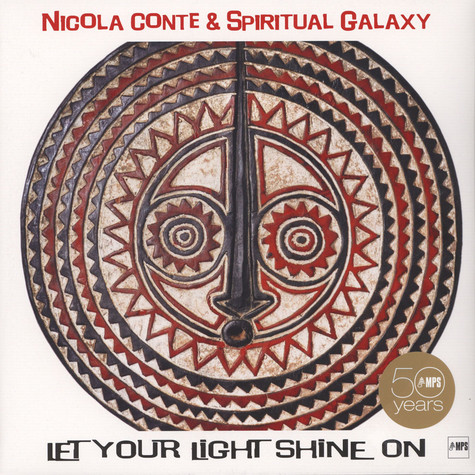 Nicola Conte & Sprititual Galaxy - Let Your Light Shine On