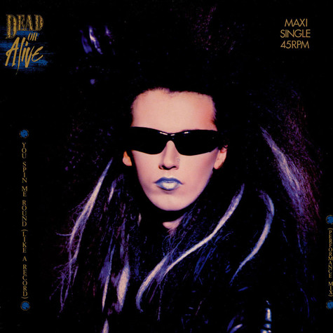 Dead Or Alive - You Spin Me Round (Like A Record) (Performance Mix)