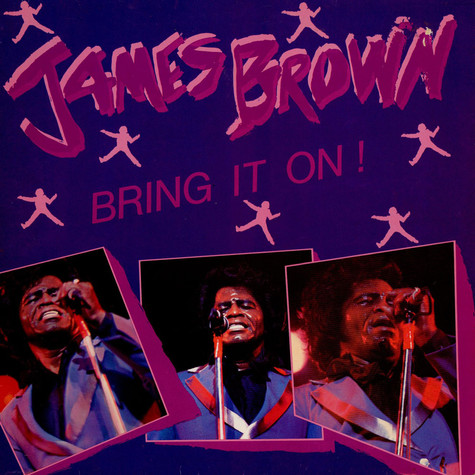 James Brown - Bring It On!