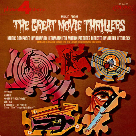 Bernard Herrmann / The London Philharmonic Orchestra - Music From The Great Movie Thrillers