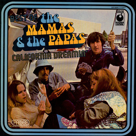 Mamas & The Papas, The - Best Of The Mamas & The Papas - California Dreamin'