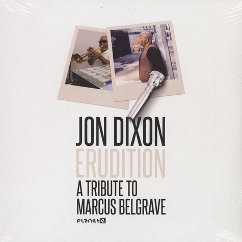 Jon Dixon - Erudition: A Tribute To Marcus Belgrave