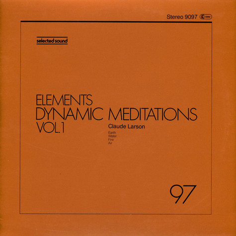 Claude Larson - Elements Dynamic Meditations Vol. 1