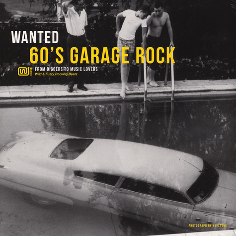V.A. - Wanted 60's Garage Rock - From Diggers To Music Lovers