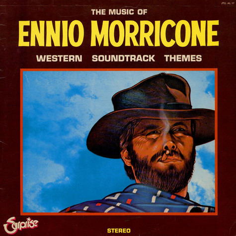 Ennio Morricone - Western Soundtrack Themes