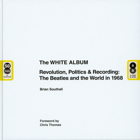 Brian Southall - The White Album - The Album The Beatles And The World 1968