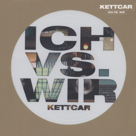 Kettcar - Ich Vs. Wir Picture Disc Edition