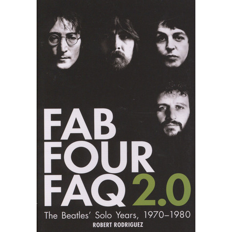 fab four faq 20 the beatles solo years 1970 1980