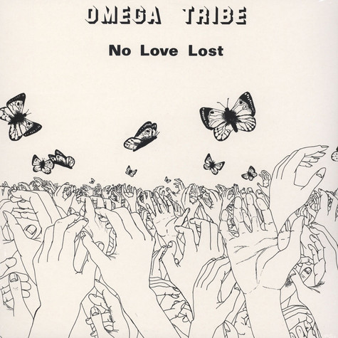 Omega Tribe - No Love Lost