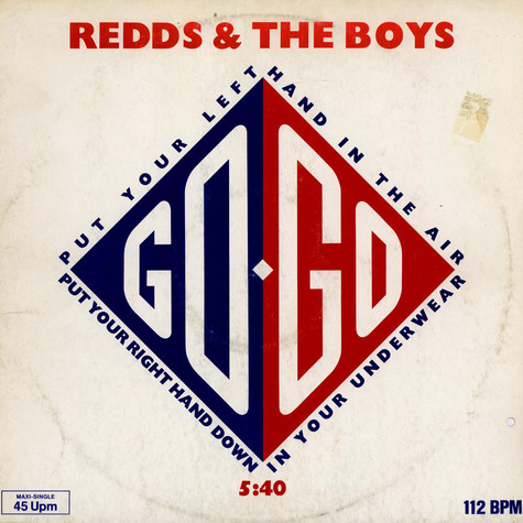 Redds And The Boys - Put Your Right Hand In The Air Put Your Left Hand Down In Your Underwear