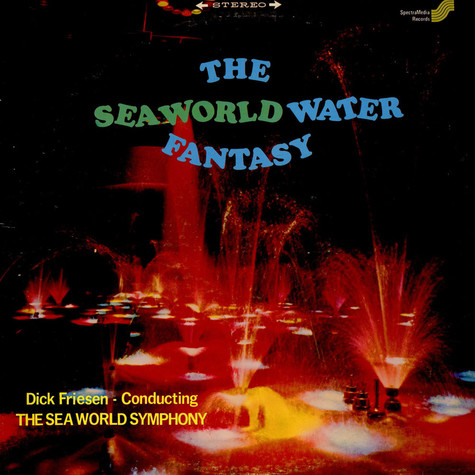 Dick Friesen Conducting The Sea World Symphony - The Sea World Water Fantasy