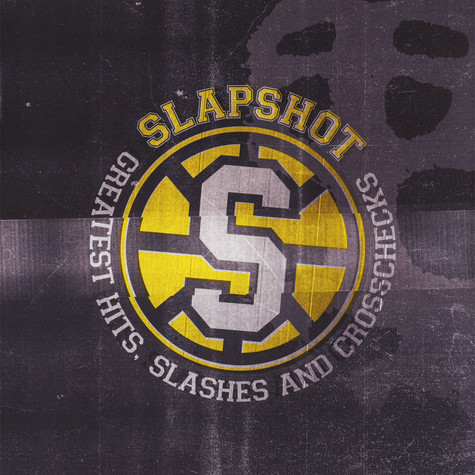 Slapshot - Greatest Hits - Slashes & Crosschecks