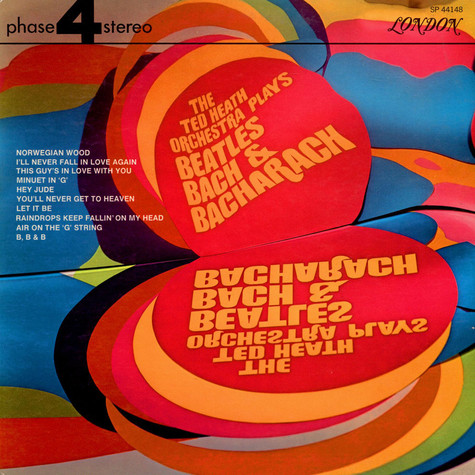 Ted Heath And His Orchestra - The Ted Heath Orchestra Plays Beatles Bach & Bacharach