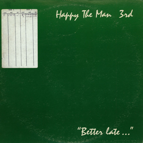 "Happy The Man - 3rd - ""Better Late..."""