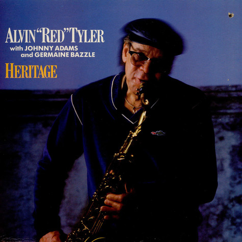 Alvin Tyler With Johnny Adams And Germaine Bazzle - Heritage