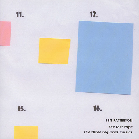 Ben Patterson - The Lost Tape & The Three Required Musics
