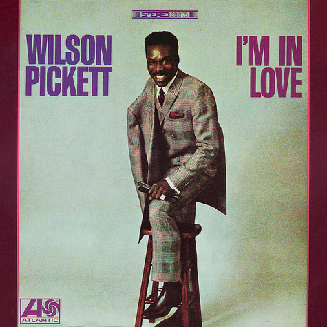 Wilson Pickett - I'm In Love