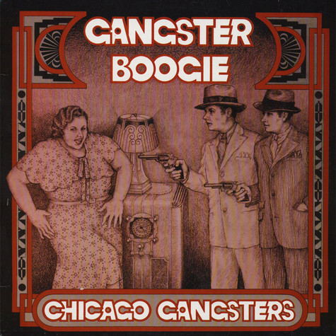 Chicago Gangsters - Gangster Boogie