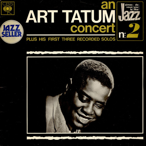 Art Tatum - An Art Tatum Concert Plus His First Three Recorded Solos