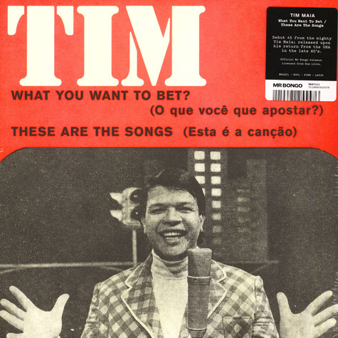 Tim Maia - What You Want To Bet? / These Are The Songs