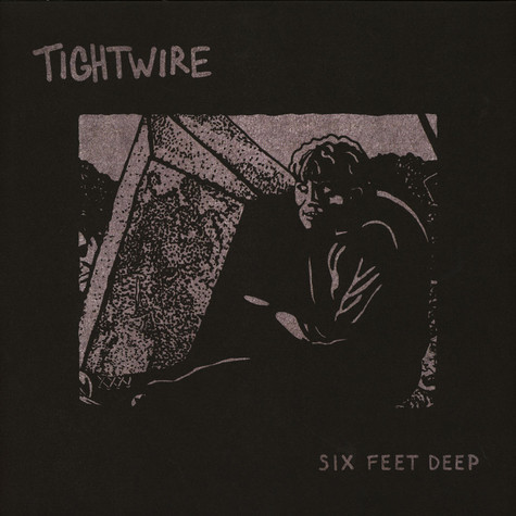 Tightwire - Six Feet Deep