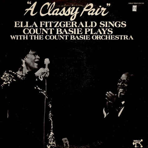 Ella Fitzgerald Sings Count Basie Plays With Count Basie Orchestra - A Classy Pair