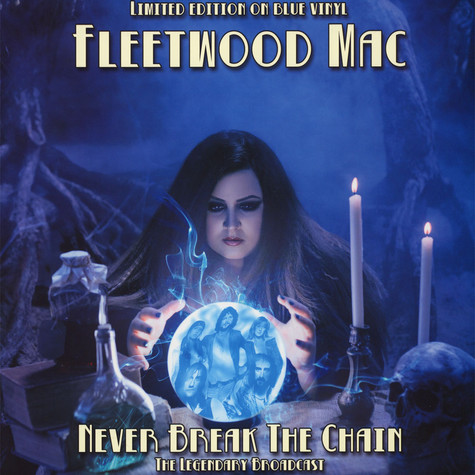 Fleetwood Mac - Never Break The Chain Blue Vinyl Edition